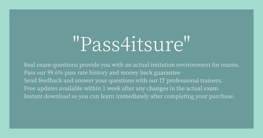 Pass4itsure Reason for selection